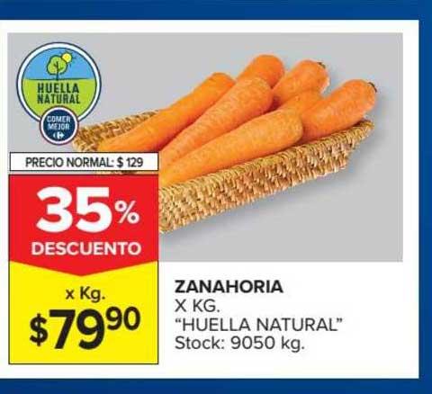 Oferta Zanahoria X Kg Huella Natural En Carrefour Market Raspar y aclarar las zanahorias, blanquearlas en abundante agua hirviendo unos 6 minutos, escurrirlas. ofertas folletos