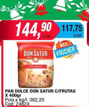 Maxiconsumo Pan Dulce Don Satur C-Frutas X 400gr