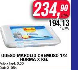 Maxiconsumo Queso Marolio Cremoso 1-2 Horma X KG.