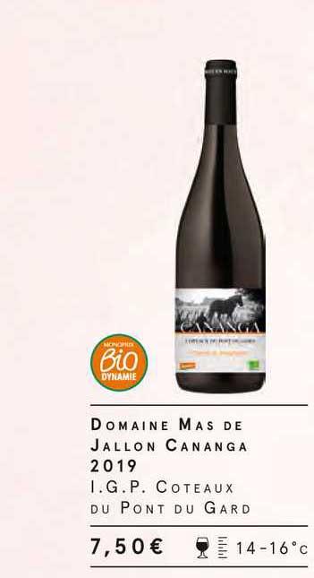 Monoprix Domaine Mas De Jallon Cananga 2019 I.g.p. Coteaux Du Pont Du Gard