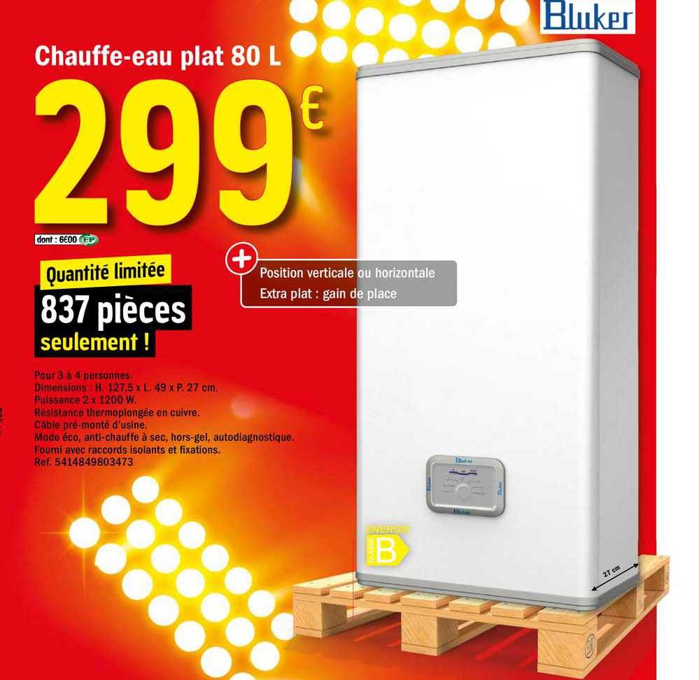 Offre Chauffe Eau Plat 80 L Bluker Chez Brico Depot