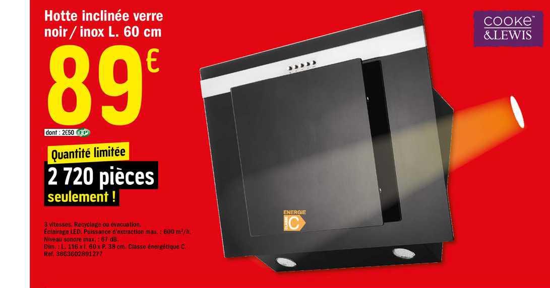 Offre Hotte Inclinee Verre Noir Inox L 60 Cm Cooke Lewis Chez Brico Depot