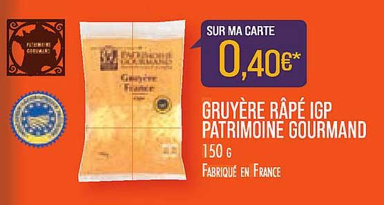Match Gruyère Râpé Igp Patrimoine Gourmand