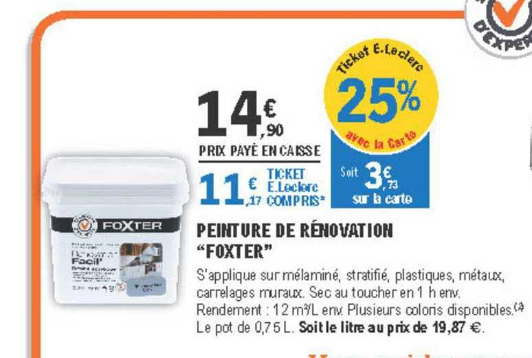 Ce Sont Toutes Les Peinture De Rénovation Foxter E.leclerc Brico Offres
