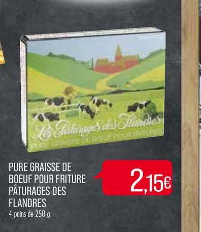 Match Pure Graisse De Boeuf Pour Friture Pâturages Des Flandres