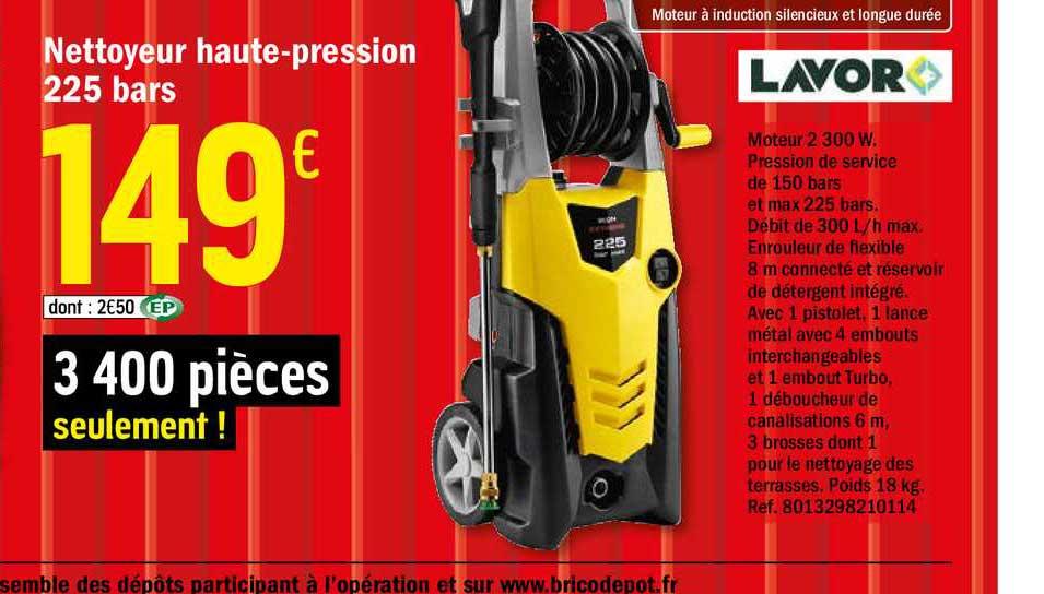 Brico Dépôt Nettoyeur Haute Pression 225 Bars Lavor