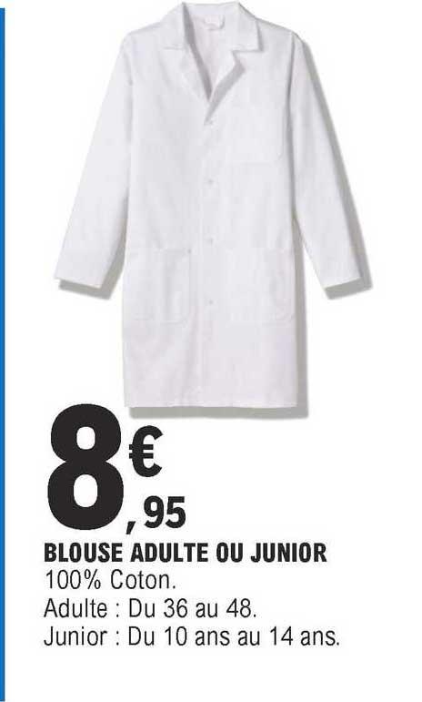 E.Leclerc Blouse Adulte Ou Junior