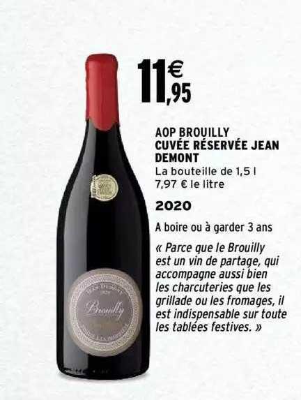 Intermarché Aop Brouilly Cuvée Réservée Jean Demont 2020