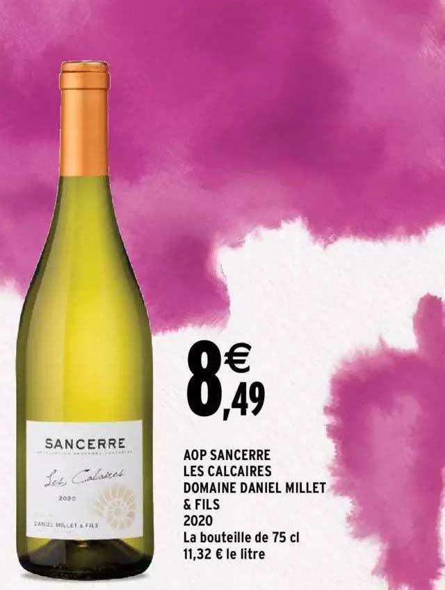 Intermarché Aop Sancerre Les Calcaires Domaine Daniel Millet & Fils 2020