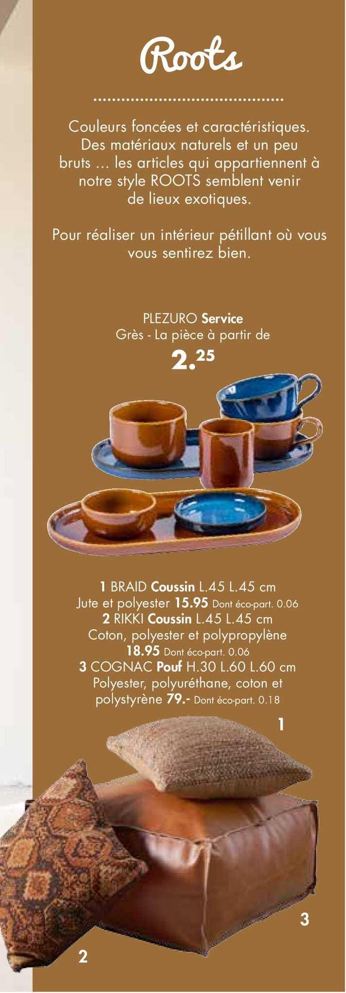 Casa Service Plezuro, Coussin Braid, Coussin Rikki, Pouf Cognac