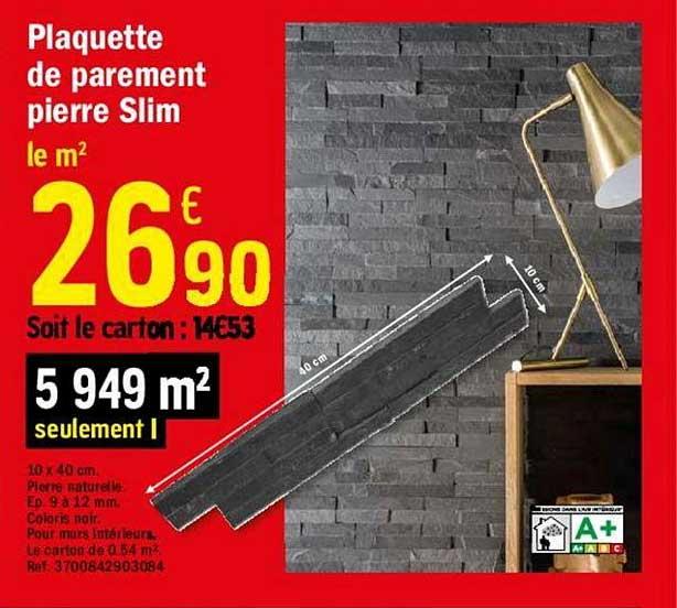 Offre Plaquette De Parement Pierre Slim Chez Brico Depot