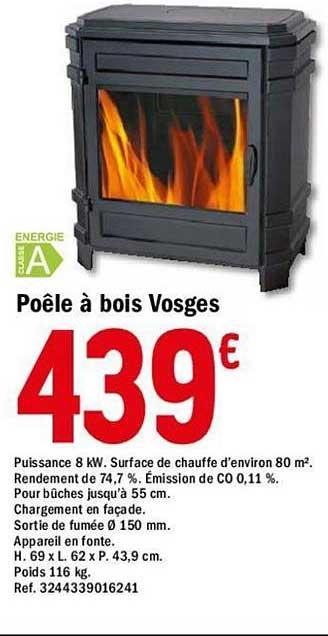 Offre Poele A Bois Vosges Chez Brico Depot