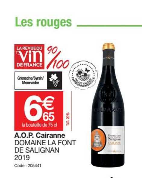 Promocash A.o.p. Cairanne Domaine La Font De Salignan 2019
