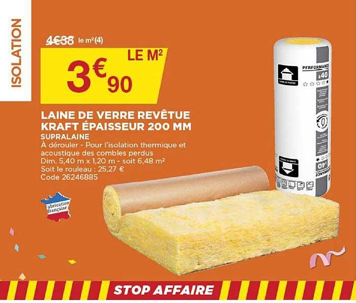 Bricomarché Laine De Verre Revêtue Kraft épaisseur 200 Mm Supralaine