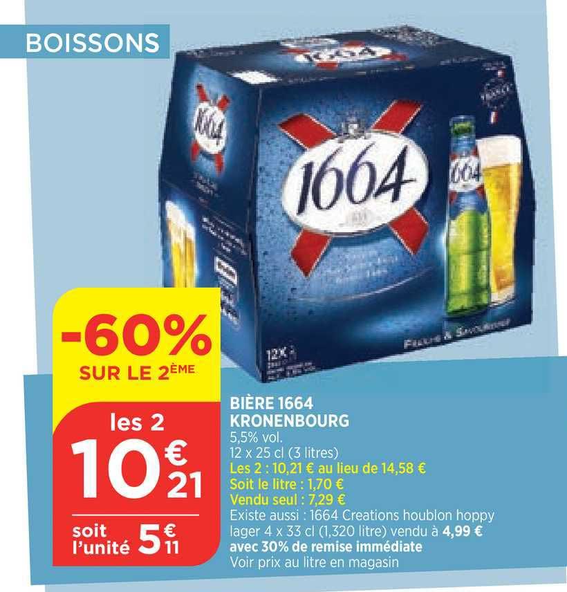Bi1 Bière 1664 Krönenbourg -60% Sur Le 2e