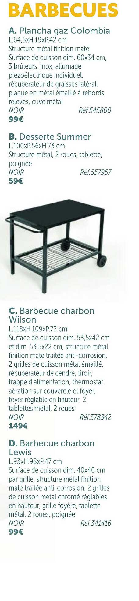 GiFi Barbecue : Plancha Gaz Colombia, Barbecue Charbon Wilson, Barbecue Charbon Lewis