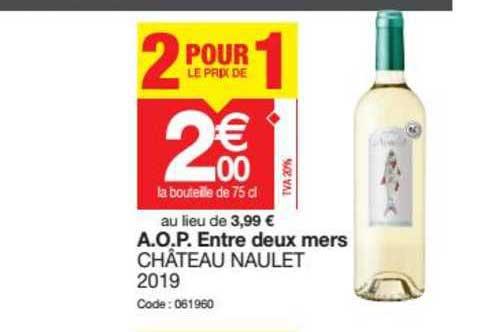 Promocash A.o.p. Entre Deux Mers Château Naulet 2019