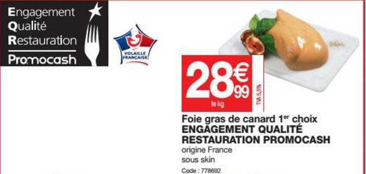 Promocash Foie Gras De Canard 1er Choix Engagement Qualité Restauration Promocash