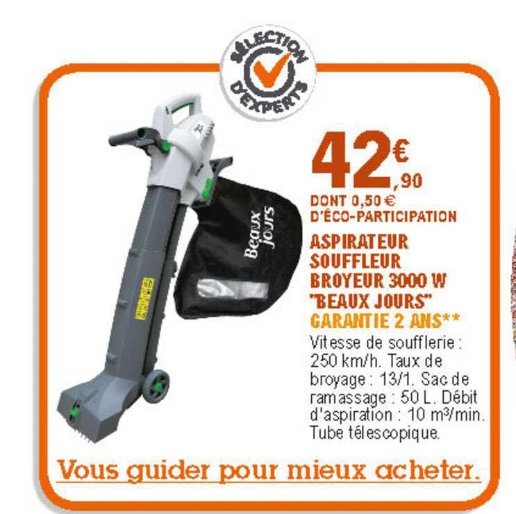 Offre Aspirateur Souffleur Broyeur 3000 W Beaux Jours Chez Eleclerc Brico