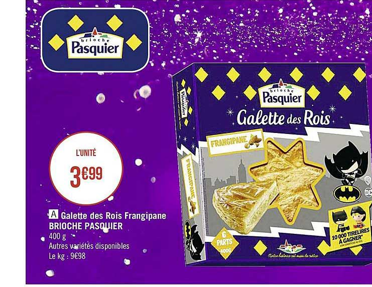 Casino Supermarchés Galette Des Rois Frangipane Brioche Pasquier
