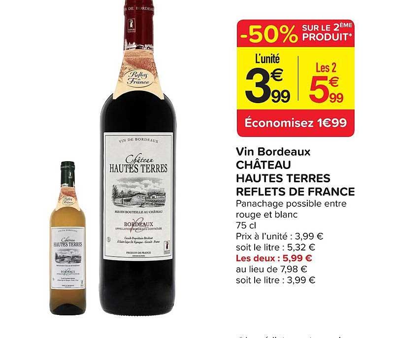 Carrefour Contact Vin Bordeaux Château Hautes Terres Reflets De France