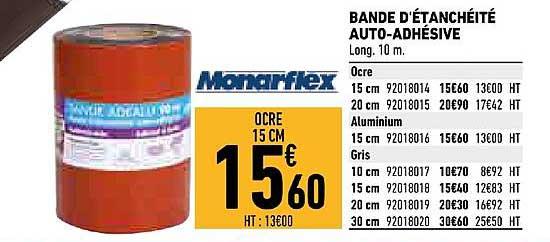 Offre Bande D Etancheite Auto Adhesive Monarflex Chez Brico Cash