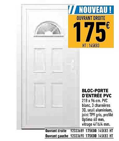 Offre Bloc Porte D Entree Pvc Chez Brico Cash
