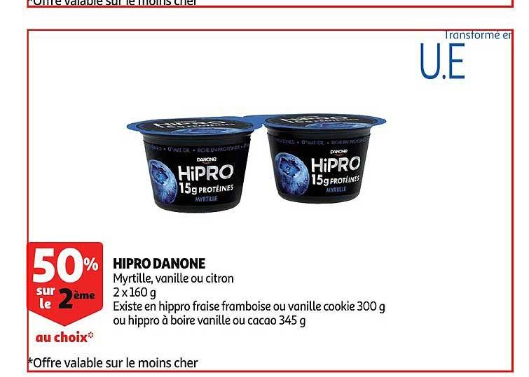 Offre Hipro Danone 50% Sur Le 2ème Au Choix chez Auchan