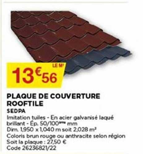Offre Plaque De Couverture Rooftile Sedpa Chez Bricomarche