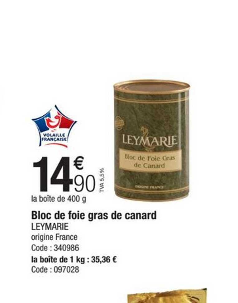 Promocash Bloc De Foie Gras De Canard Leymarie
