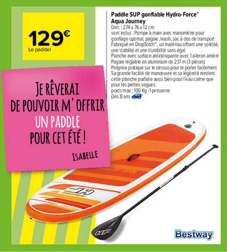 Carrefour Paddle Sup Gonflable Hydro-force Aqua Journey Bestway