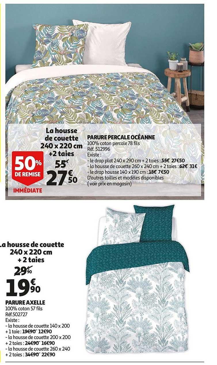Offre Parure Percale Oceanne 50 De Remise Immediate La Housse De Couette 240x220 Mc 2 Taie Chez Auchan