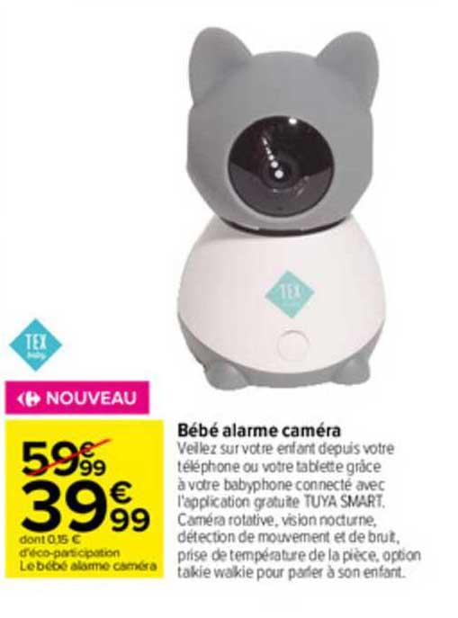 Carrefour Bébé Alarme Caméra Tex Baby