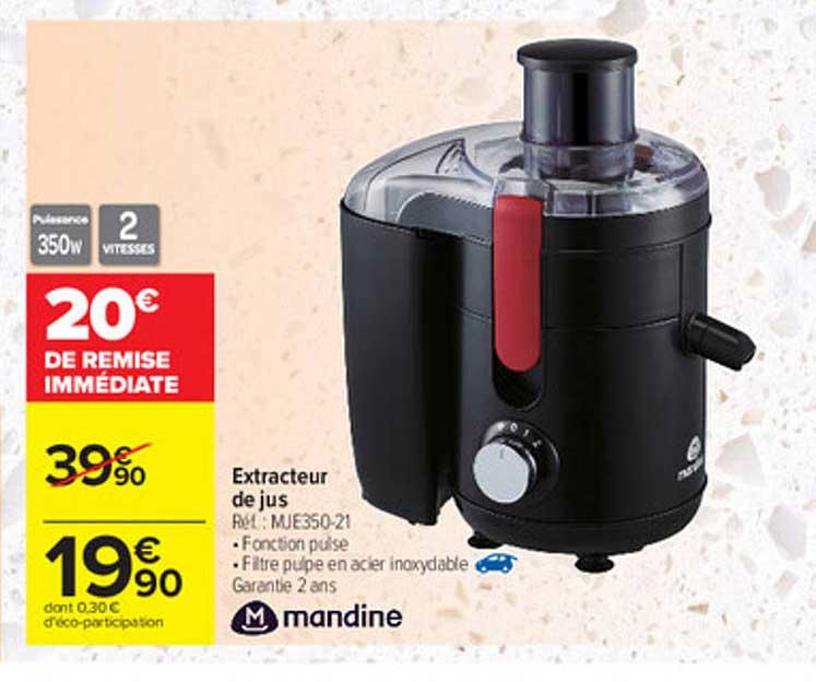 Carrefour Extracteur De Jus Mandine