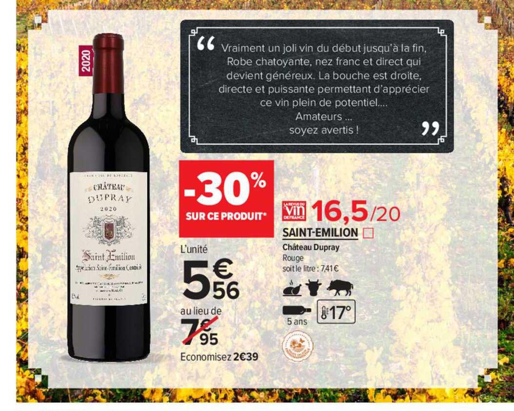 Carrefour Contact Saint-émilion Château Dupray Rouge