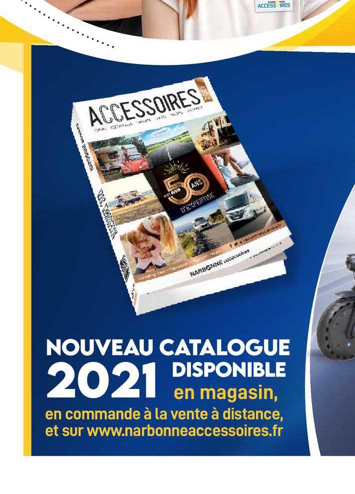 Narbonne Accessoires Nouveau Catalogue Disponible 2021
