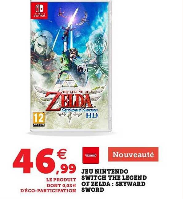 Super U Jeu Nintendo Switch The Legend Of Zelda : Skyward Sword