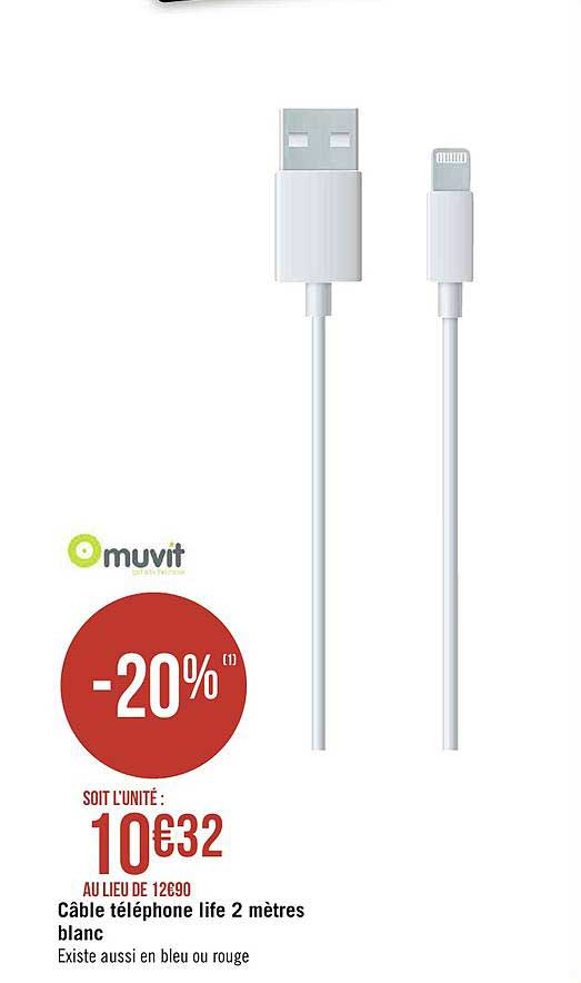 Offre Cable Telephone Life 2 Metres Blanc Muvit Chez Geant Casino