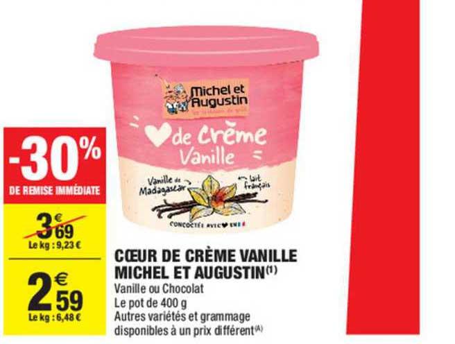 Carrefour Market Cœur De Crème Vanille Michel Et Augustin 30% Remise Immédiate