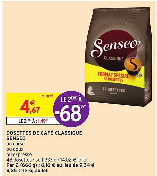 Intermarché Dosettes De Café Classique Senseo Le 2ème à -68%