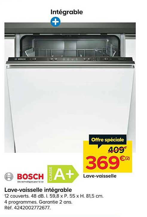 Offre Lave Vaisselle Integrable Bosch Classe A Chez Castorama