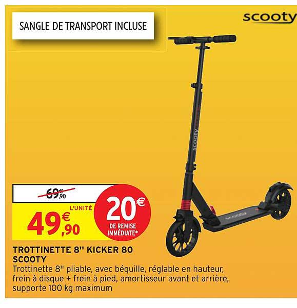 Intermarche Hyper Trottinette 8 Kicker 80 Scooty