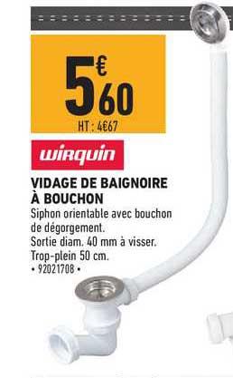 Offre Vidage De Baignoire A Bouchon Wirquin Chez Brico Cash