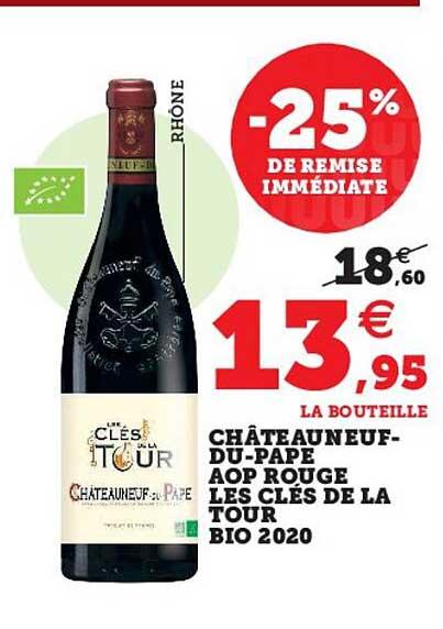 Super U Châteauneuf-du-pape Aop Rouge Les Clés De La Tour Bio 2020