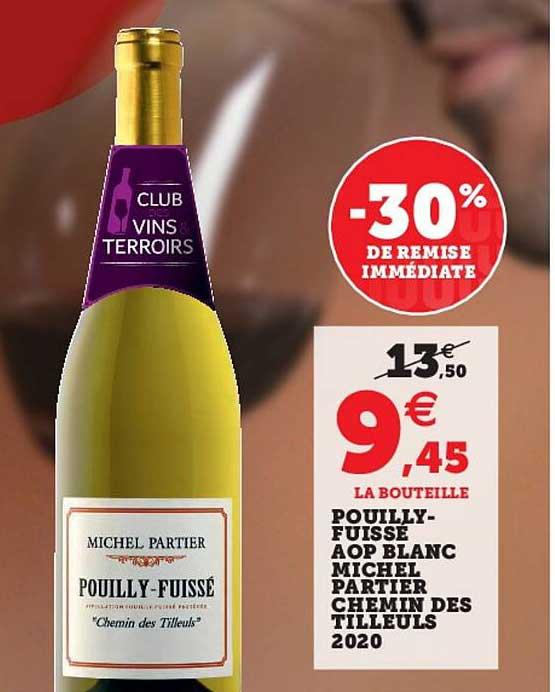 Super U Pouilly-fuissé Aop Blanc Michel Partier Chemin Des Tilleuls 2020