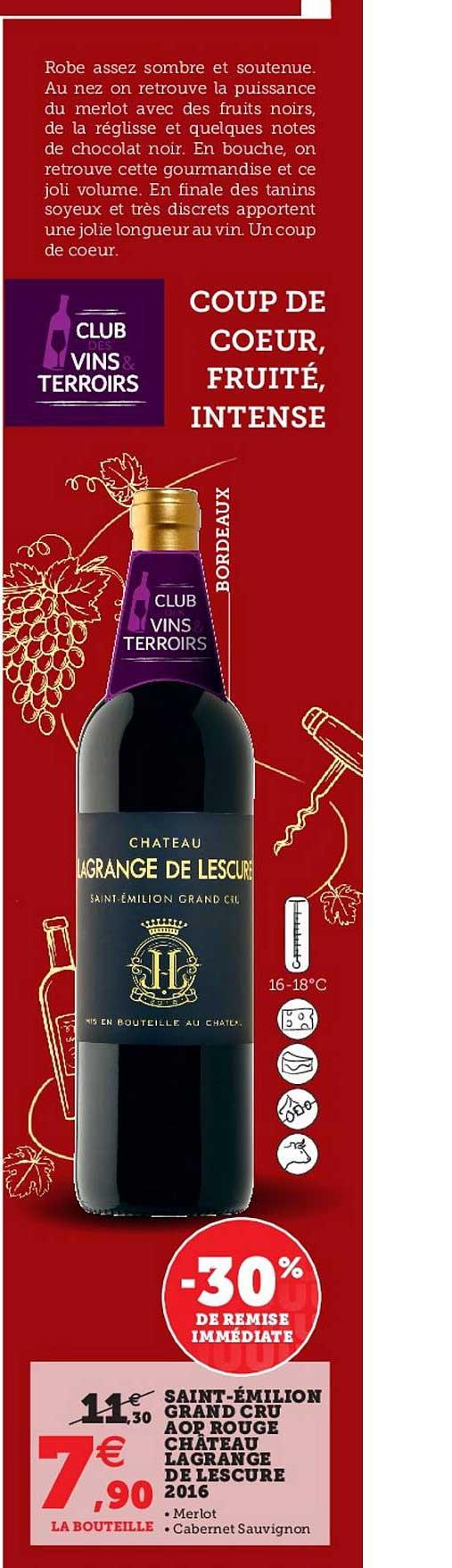 Super U Saint-émilion Grand Cru Aop Rouge Château Lagrange De Lescure 2016