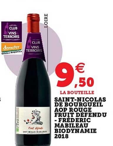 Super U Saint-nicolas De Bourgueil Aop Rouge Fruit Défendu - Fréderic Mabileau Biodynamie 2018