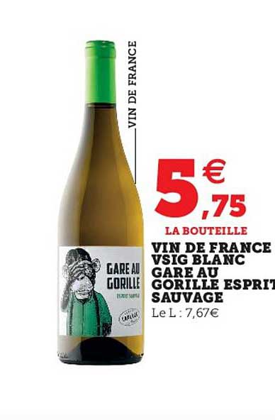 Super U Vin De France Vsig Blanc Gare Au Gorille Esprit Sauvage