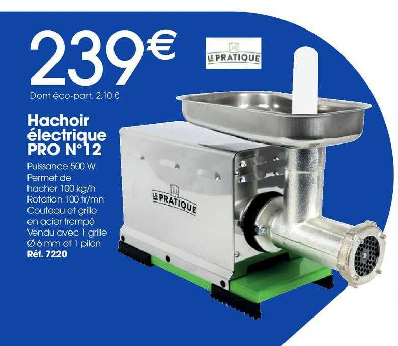 Brico Pro Hachoir électrique Pro N°12 Le Pratique