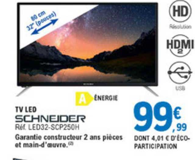 E.Leclerc Tv Led 32'' Schneider
